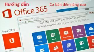 Làm chủ bộ Office 365: Word, Excel, Powerpoint, Access