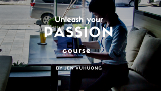 Unleash your Passion