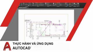 Thực hành AutoCAD ứng dụng lí thuyết vào thực tế