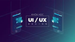 Học thiết kế theo lộ trình - Level 02 - Thiết kế UI/UX