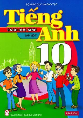 Học tiếng Anh theo sách giáo khoa tiếng Anh 10 tập 1 phần 1