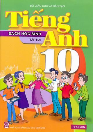 Học tiếng Anh theo sách giáo khoa tiếng Anh 10 quyển 2 phần 1