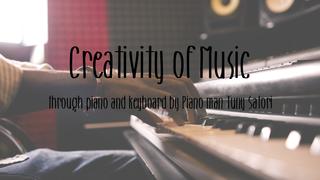 ปลดล็อกความคิดสร้างสรรค์ สร้างบทเพลงด้วยเปียโนและคีย์บอร์ด