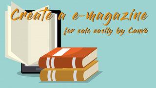 สร้าง e-magazine ขาย ง่ายๆด้วยโปรแกรม Canva